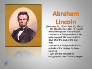 (February 12, 1809 - April 15, 1865) On January 23, 1863, he issued the Emanc