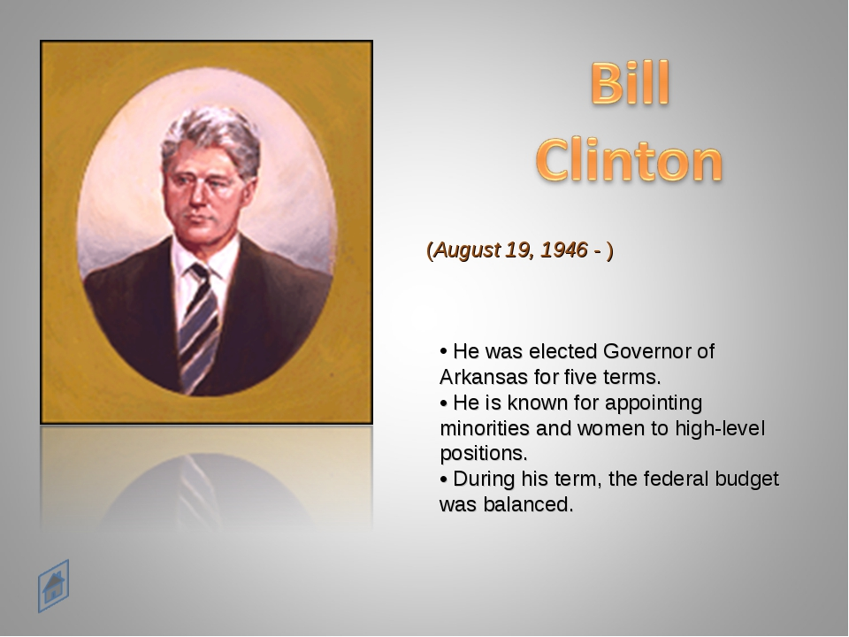 (August 19, 1946 - ) He was elected Governor of Arkansas for five terms. • H...