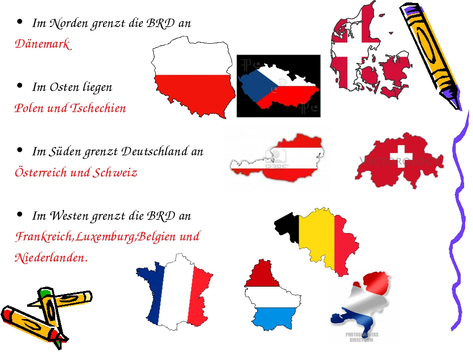 Im Norden grenzt die BRD an Dänemark Im Osten liegen Polen und Tschechien Im...