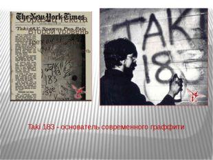 Taki 183 - основатель современного граффити