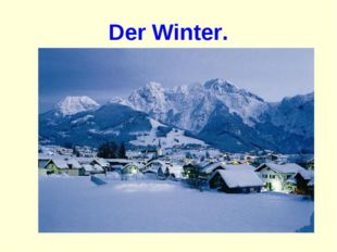 Der Winter.