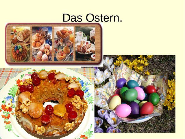 Das Ostern.