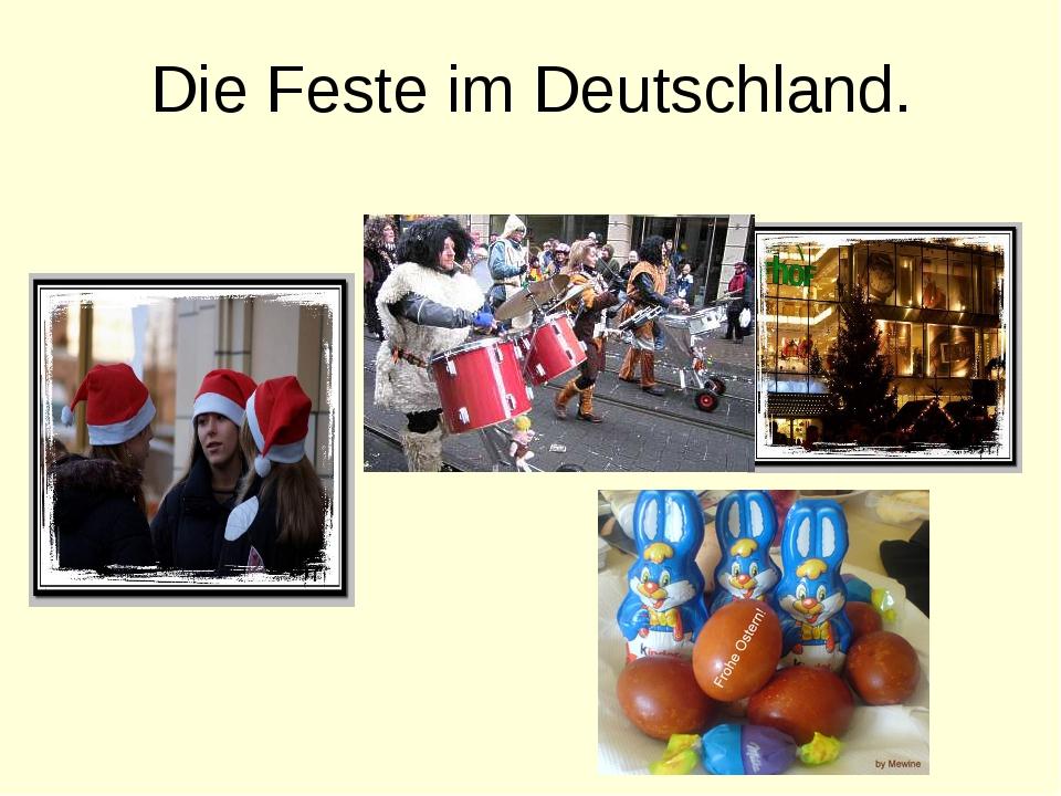 Die Feste im Deutschland.