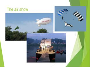 The air show
