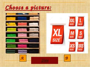 Choose a picture: A B Size