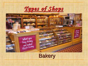 Types of Shops Bakery