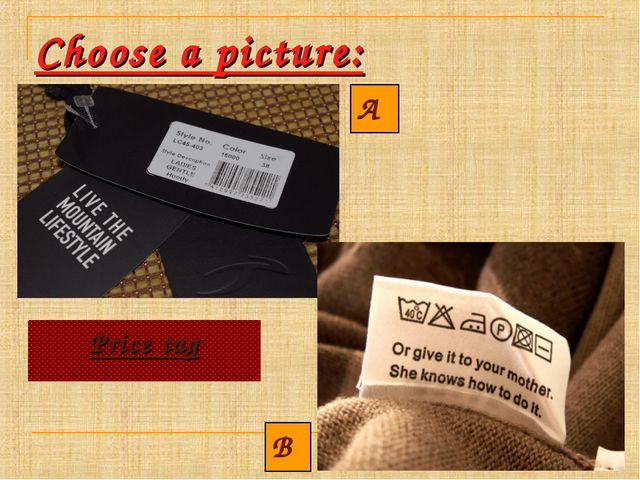 Choose a picture: A B Price tag Price tag