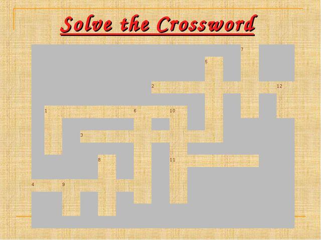 Solve the Crossword 7 5...
