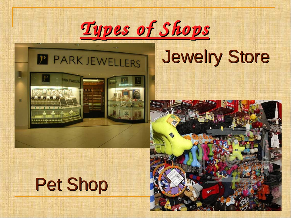 Types of Shops Jewelry Store Pet Shop