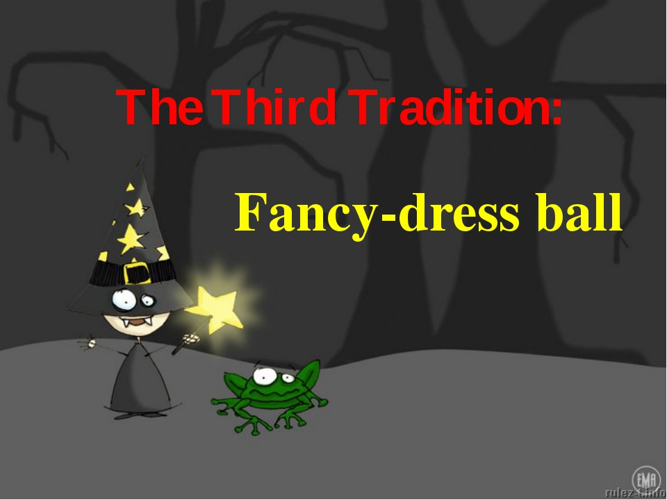 The Third Tradition: Fancy-dress ball