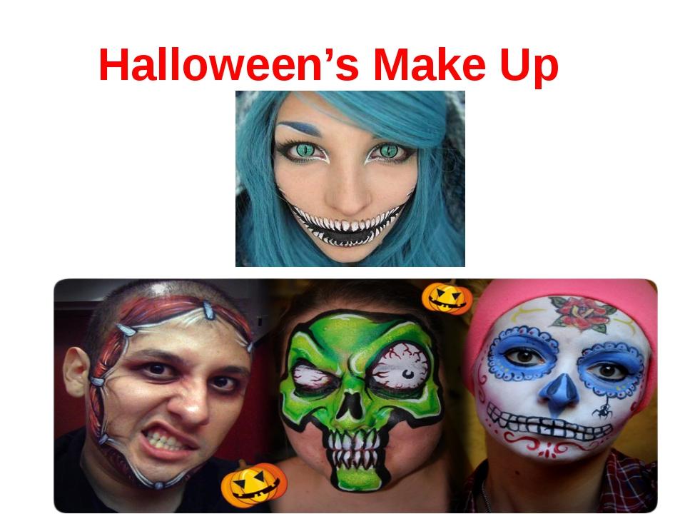 Halloween's Make Up