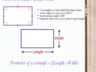 A rectangle is a four-sided flat shape where every angle is aright angle(90