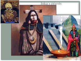Inka's priests