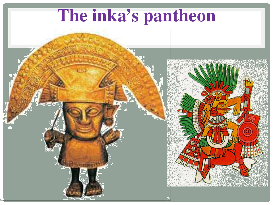 The inka's pantheon