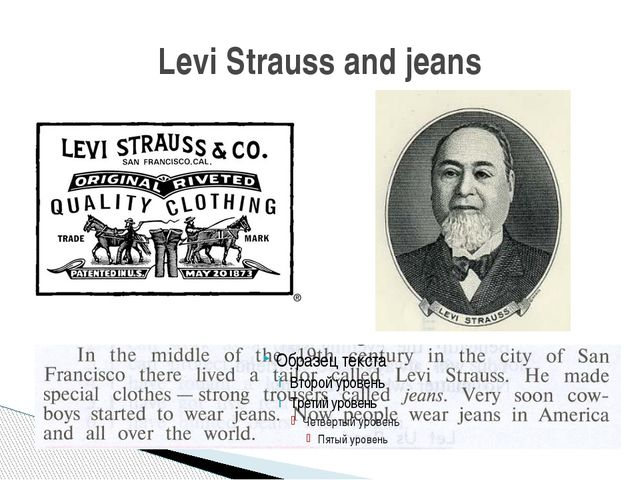 Levi Strauss and jeans