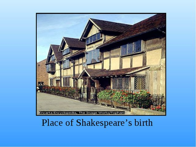 Place of Shakespeare's birth