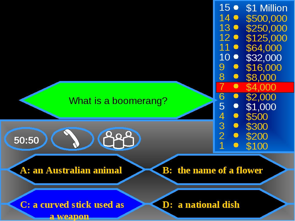 A: an Australian animal C: a curved stick used as 	a weapon B: the name of a...