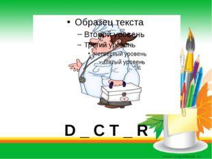 D _ C T _ R