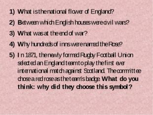 What is the national flower of England? Between which English houses were civ