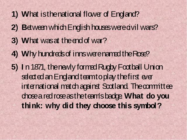 What is the national flower of England? Between which English houses were civ...