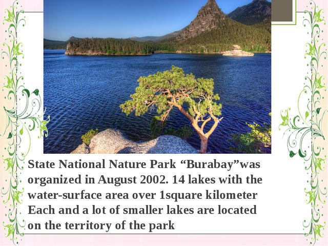 "State National Nature Park ""Burabay""was organized in August 2002. 14 lakes wi..."