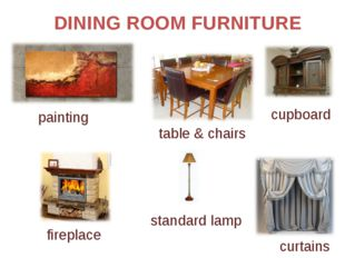 DINING ROOM FURNITURE painting curtains cupboard fireplace table & chairs sta
