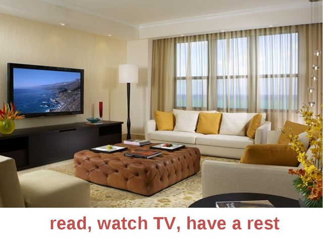 read, watch TV, have a rest