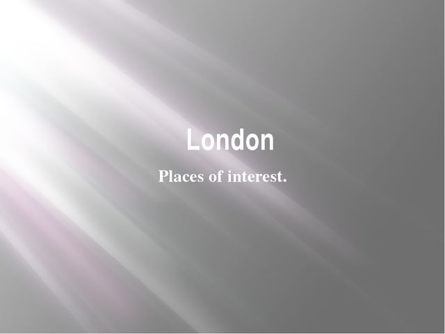 London Places of interest.