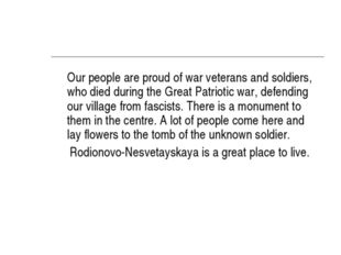Our people are proud of war veterans and soldiers, who died during the Great