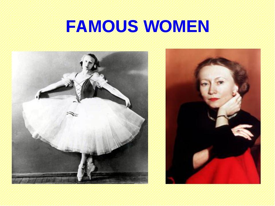 FAMOUS WOMEN