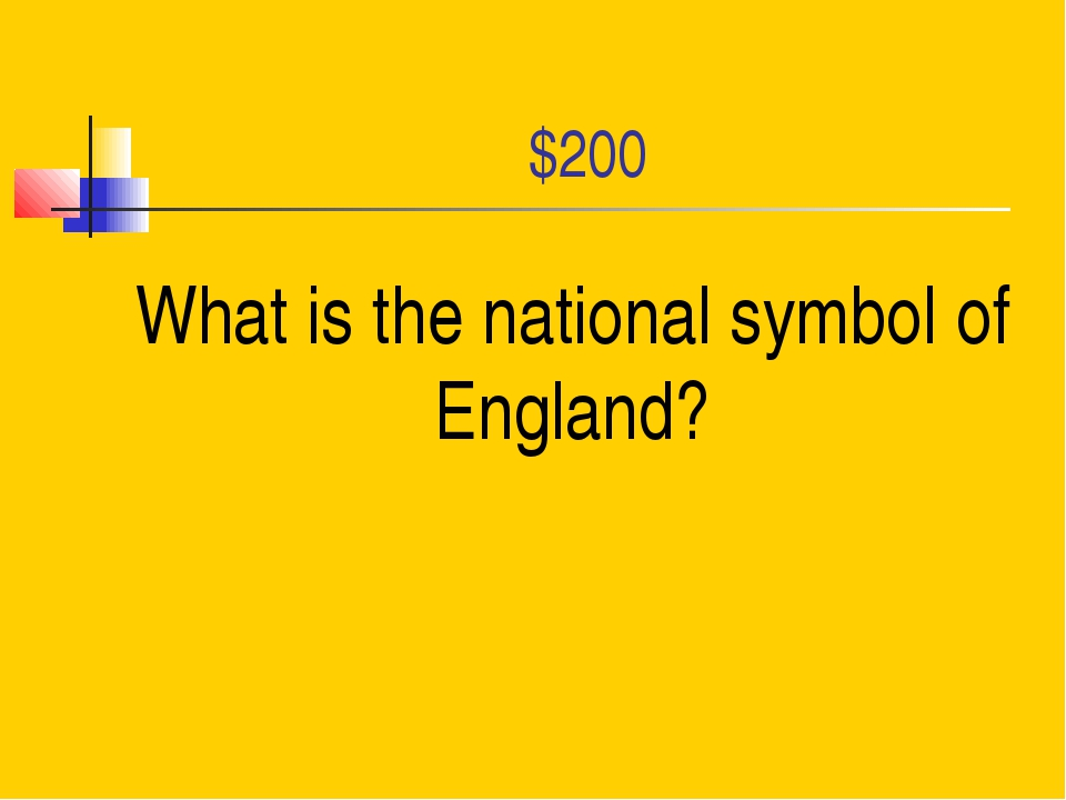 $200 What is the national symbol of England?