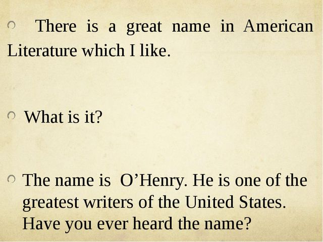 There is a great name in American Literature which I like. What is it? The n...