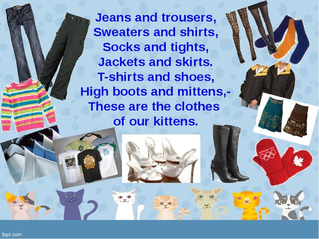 Jeans and trousers, Sweaters and shirts, Socks and tights, Jackets and skirts...