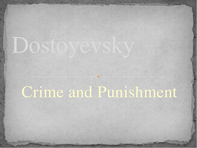 Crime and Punishment Dostoyevsky