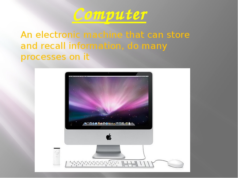 Computer An electronic machine that can store and recall information, do many...