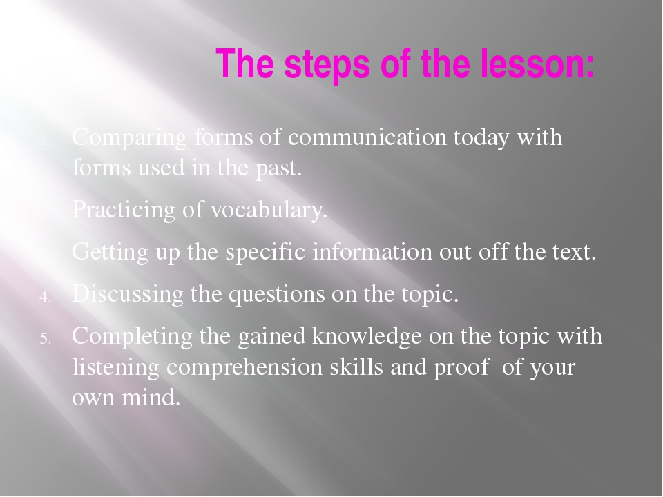 The steps of the lesson: Comparing forms of communication today with forms u...