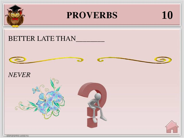 PROVERBS 40 LAST HE LAUGHS BEST WHO LAUGHS________