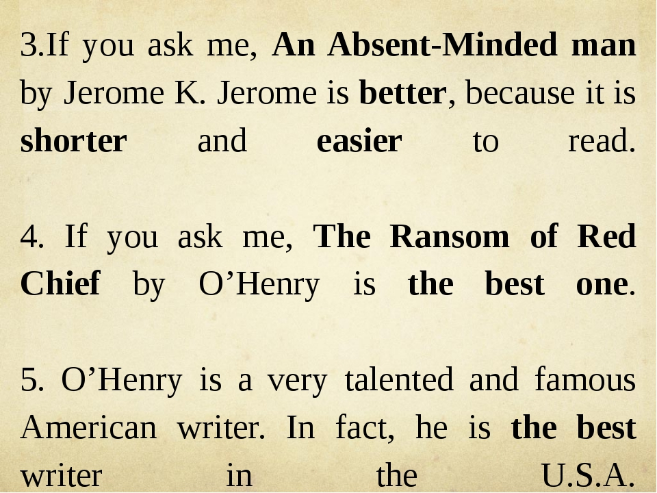 3.If you ask me, An Absent-Minded man by Jerome K. Jerome is better, because...