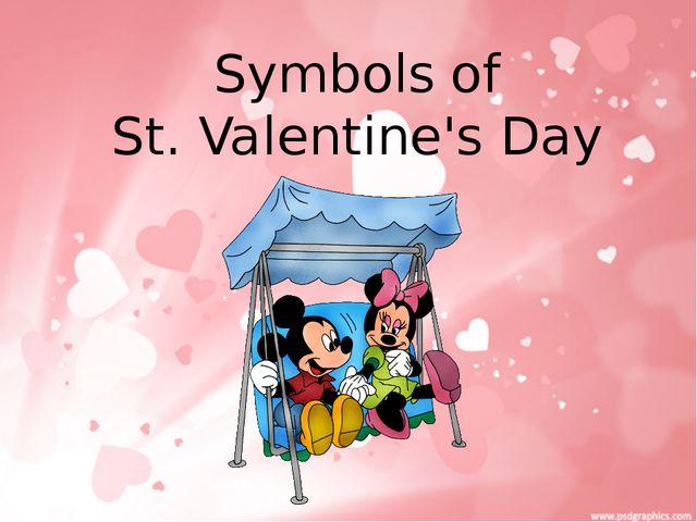 Symbols of St. Valentine's Day