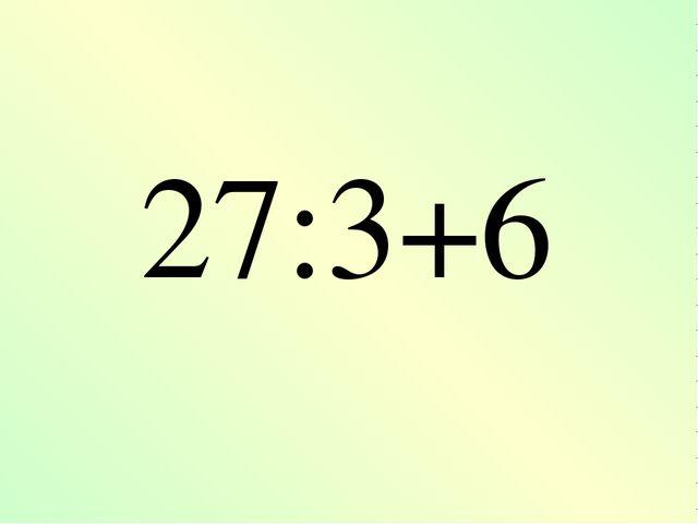 27:3+6
