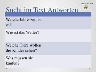Sucht im Text Antworten Welche Jahreszeit ist es? Wie ist das Wetter? Welche