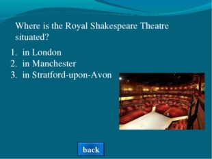 Where is the Royal Shakespeare Theatre situated? in London in Manchester in S