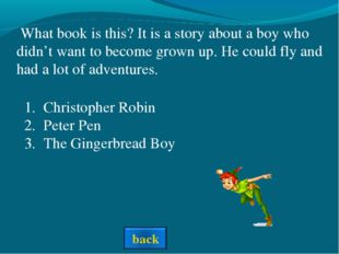What book is this? It is a story about a boy who didn't want to become grown
