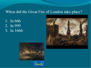 When did the Great Fire of London take place? In 666 In 999 In 1666