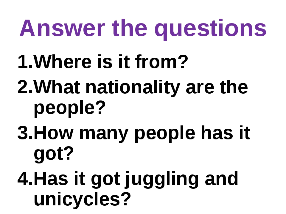 Answer the questions Where is it from? What nationality are the people? How m...