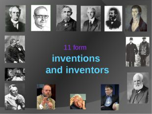 inventions and inventors 11 form