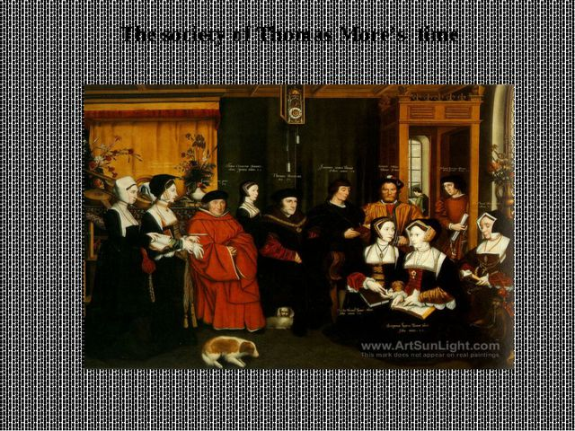 The society of Thomas More's time