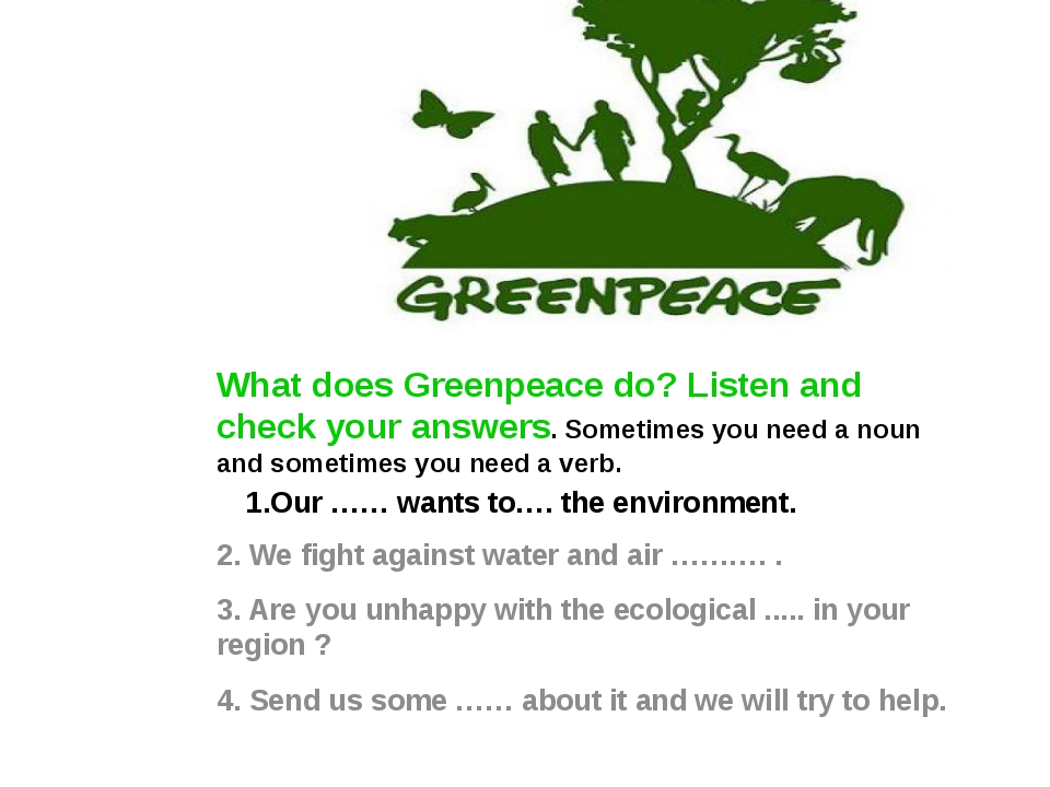 1.Our …… wants to…. the environment. 