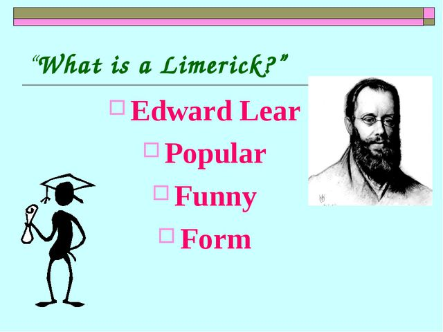 """What is a Limerick?"" Edward Lear Popular Funny Form"
