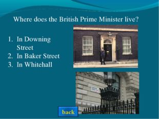 In Downing Street In Baker Street In Whitehall Where does the British Prime M